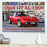 Opel GT 1900 AL Eine deutsche Sportwagenlegende (Premium-Kalender 2022 DIN A2 quer)