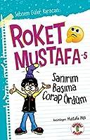 Roket Mustafa - 5 Sanirim Basima Corap Ördüm