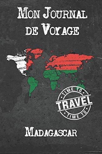 Mon Journal de Voyage Madagascar: 6x9 Carnet de voyage I Journal de voyage avec instructions, Checklists et Bucketlists, cadeau parfait pour votre séjour à Madagascar et pour chaque voyageur.