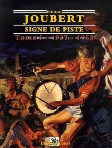 SIGNE DE PISTE : 70 ans d'illustration, Tome 1, 1937-1955