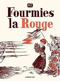Fourmies la rouge par Alex W. Inker