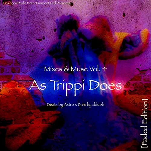 Mixes & Muse, Vol. 4: As Trippi Does [Faded Edition] [Explicit]