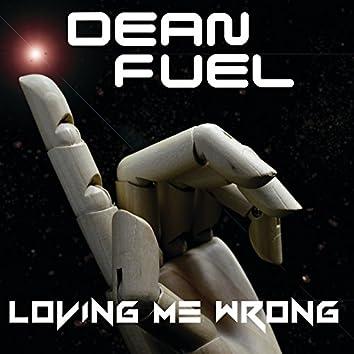 Loving Me Wrong