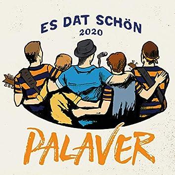 Es dat schön (2020)