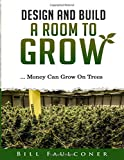Design And Build A Room To Grow: Money Can Grow On Trees