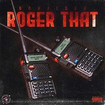 Roger That (feat. Tony Rozaye & Heartbreak Aris)