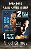 Dark Sons and A Girl Named Mister: Two YA Novels (English Edition)