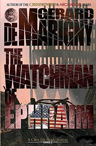 Book: The Watchman of Ephraim (Cris De Niro, Book 1) by Gerard de Marigny