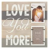 Gallery Solutions 15FW1359 2 Collage Wall Hanging Picture, 4x6 LOVE YOU MORE PLANK FRAME with 2-4X6...