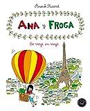 Ana y froga, tomo 5: De viaje en viaje (Blackie Little)