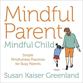 Mindful Parent, Mindful Child audiobook cover art