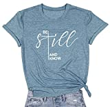 ASTANFY Be Still and Know T-Shirt Women Inspirational Christian Shirt Easter Letter Print Short Sleeve Tees (Blue, Small)