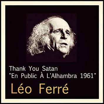 "Thank You Satan ""En Public à l'Alhambra 1961"""