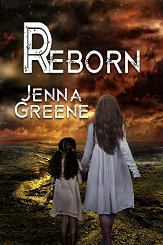 Reborn by [Jenna Greene]