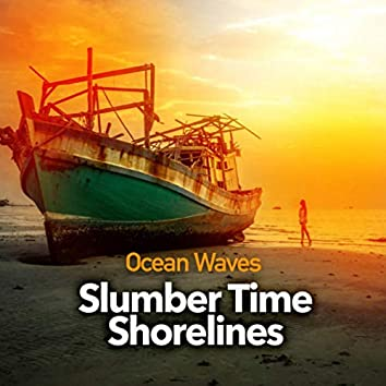 Slumber Time Shorelines