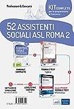 Kit concorso 52 assistenti sociali ASL Roma 2. Volumi di preparazione a tutte le prove. Con e-book. Con software di simulazione