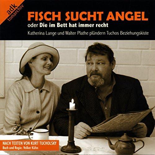Walter Plathe, Katherina Lange