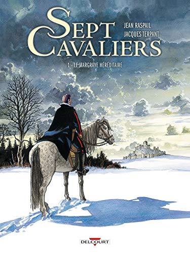 Sept Cavaliers T01: Le Margrave héréditaire