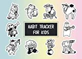 Habit Tracker for Kids: Weekly Responsibility Charts to Keep Track of Habits, Chores, Daily Routines, with 25 Coloring Pages of Cute Funny Animals
