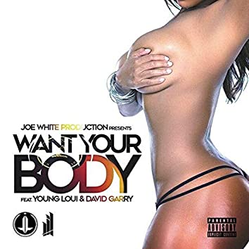 Want Your Body