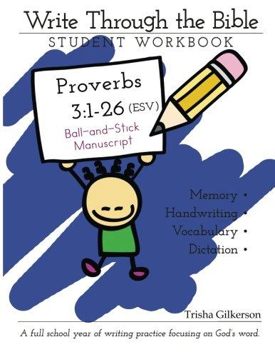 Write Through the Bible: Proverbs 3:1-26 ESV Ball and Stick Manuscript