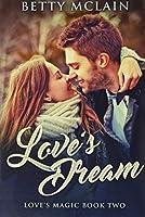 Love's Dream: Premium Hardcover Edition