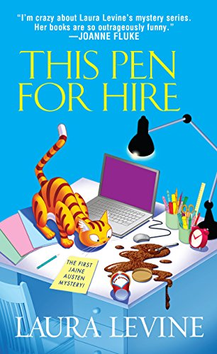 This Pen For Hire (A Jaine Austen Mystery series Book 1) by [Laura Levine]