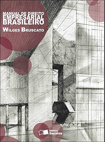 Manual de direito empresarial brasileiro - 1ª edição de 2011
