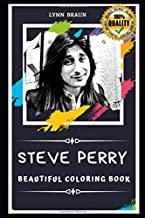 Steve Perry Beautiful Coloring Book: Stress Relieving Adult Coloring Book for All Ages
