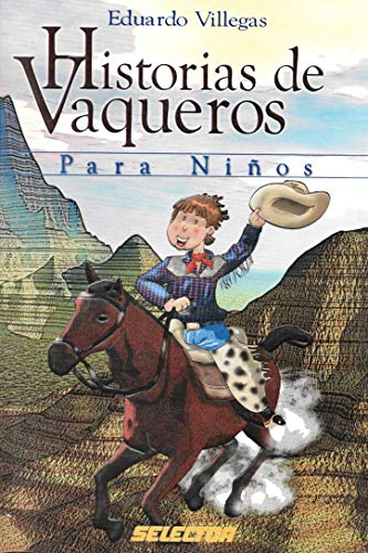 Historias de vaqueros para ninos / Children Westerns Stories