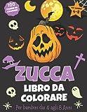 Zucca Libro da Colorare: Libro da Colorare Zucca per Ragazzi, Ragazze e Bambini dai 4 agli 8 Anni in su