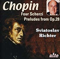 CHOPIN: Four Scherzi; Preludes from Op. 28 by Sviatoslav Richter (2011-11-08)