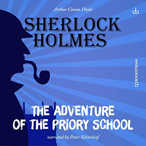 The Adventure of the Priory School  By  cover art