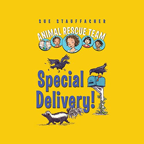 Animal Rescue Team: Special Delivery!, Book 2 audiobook cover art