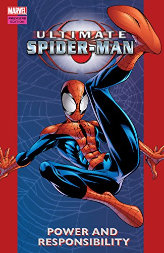 Ultimate Spider-Man Vol. 1: Power & Responsibility (Ultimate Spider-Man (2000-2009)) (English Edition)