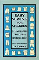 Easy Sewing for Children 0921993013 Book Cover