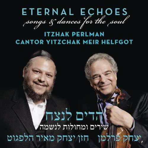Itzhak Perlman & Cantor Yitzchak Meir Helfgot