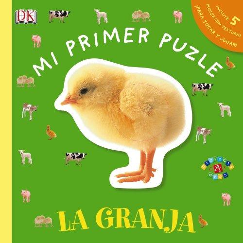 Mi primer puzle. La granja (Castellano - A Partir De 0 Años - Proyecto De 0 A 3 Años - Libros Sensoriales)