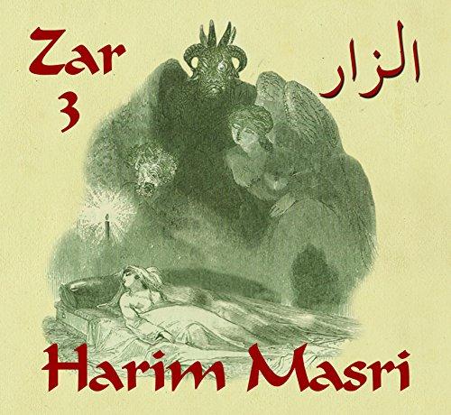 Zar 3:Harim Masri