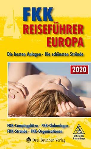 FKK-Reiseführer Europa 2020: Offizieller Reiseführer des DFK (Deutscher Verband für FreikörperKultur)