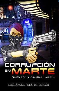 Corrupción en Marte:  ) par Luis Ángel Fernández de Betoño