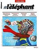 Hors-série l'éléphant - La mémoire
