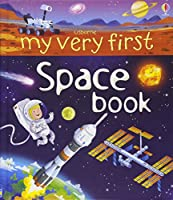 My Very First Book of Space (My Very First Books)