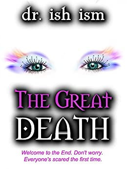 The Great Death by [dr. ish ism]