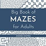 Best Big Books Of Mazes - Big Book of Mazes for Adults: 200 Medium Review