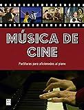 Música De Cine: Partituras para aficionados al piano