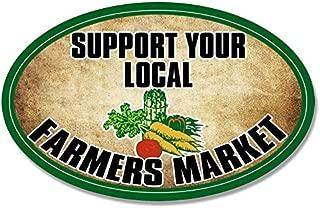 American Vinyl Oval Support Your Local Farmers Market Sticker (Fresh Organic)
