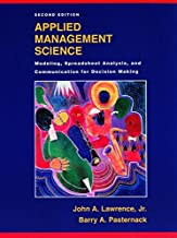 Applied Management Science: Modeling, Spreadsheet Analysis, and Communication for Decision Making, 2nd Edition
