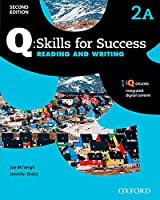 Q - Skills for Success Reading and Writing: Level 2 Student Book a (Q Skills for Success)