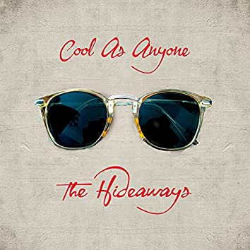 Cool As Anyone